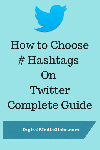 How to Choose Hashtags on Twitter: Complete Guide