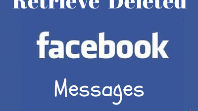 How to Retrieve Deleted Facebook Messages? Archive or Delete Facebook Message