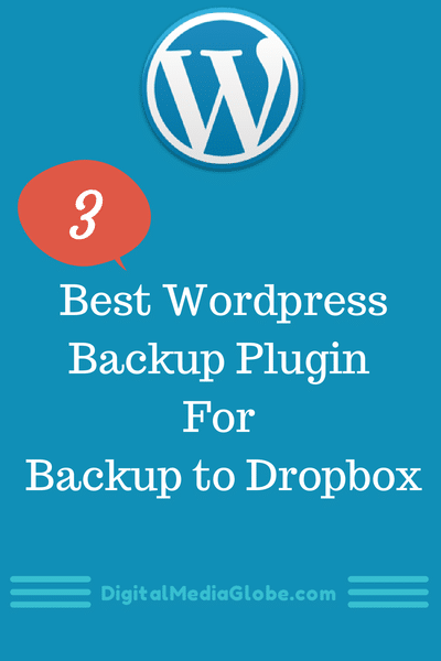 3 Best WordPress Backup Plugin for Backup to Dropbox