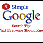 5 Simple Google Search Tips That Everyone Should Know