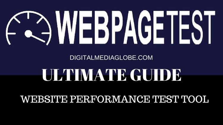 ULTIMATE GUIDE WebPageTest.org - Website Performance Test Tool