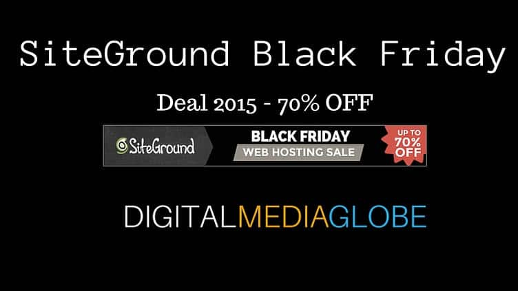 SiteGround Black Friday Cyber Monday Deal 2016: 70% OFF