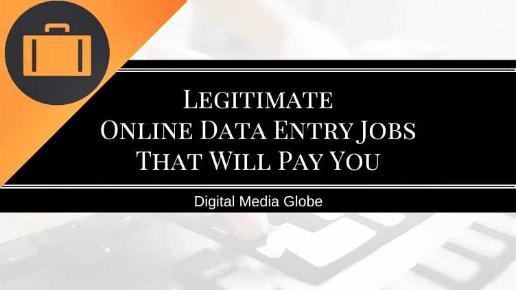 Legitimate Online Data Entry Jobs From Home That Will Pay You