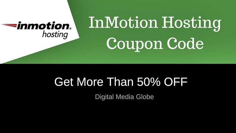 InMotion Hosting Coupon Code August 2017 : Get 50% OFF