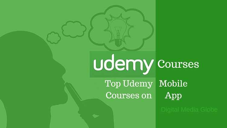 Top Udemy Courses on Mobile App