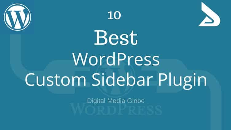 Best WordPress Custom Sidebar Plugin