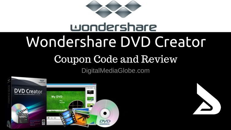 wondershare dvd creator coupon code and review