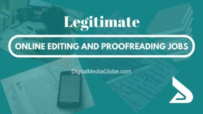 Legitimate Online Editing and Proofreading Jobs: Complete List