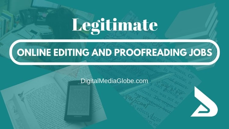 Legitimate Online Editing and Proofreading Jobs