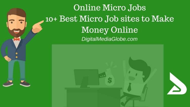Online Micro Jobs10+ Best Micro Job sites to Make Money Online
