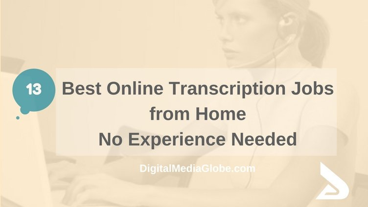 13 Best Online Transcription Jobs from Home no Experience Needed