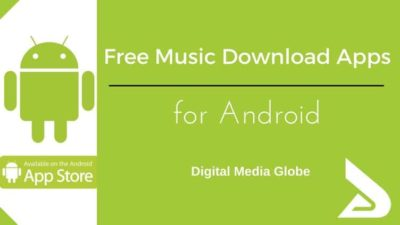 15+ Free Music Download Apps for Android: Best Music Downloader for Android