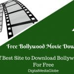 Free Bollywood Movies Download Websites: Best Site to Download Hindi Movies