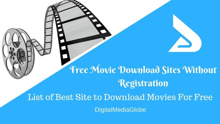 Free Movie Download Sites Without Registration - List of Best Site to Download Movies