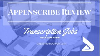 Appenscribe Review: Is Appenscribe Legit? Appenscribe Transcription Jobs Review