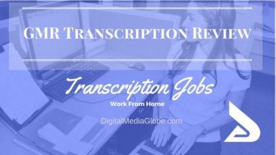 GMR Transcription Review: Is GMR Transcription Legit? About GMR Transcription Jobs