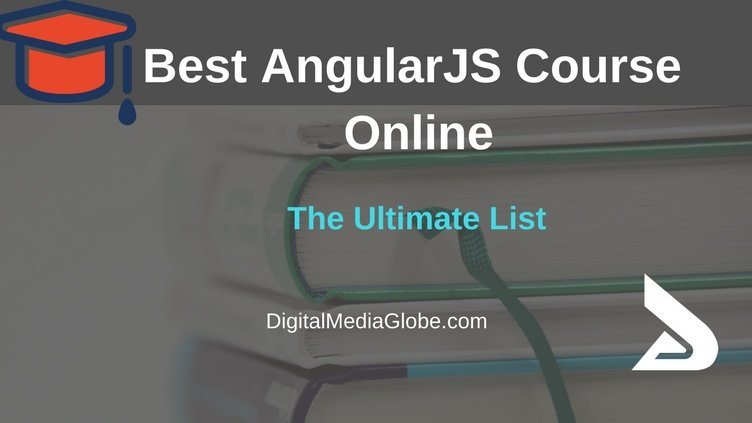 Best Angularjs Courses Online