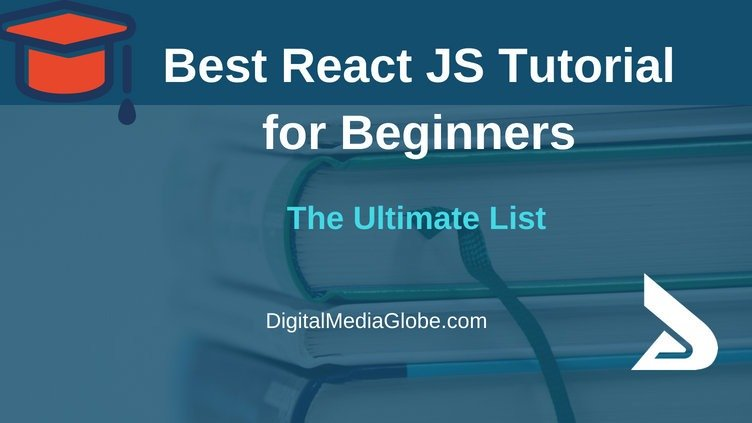 Best React JS Tutorial for Beginner: React JS Getting Started