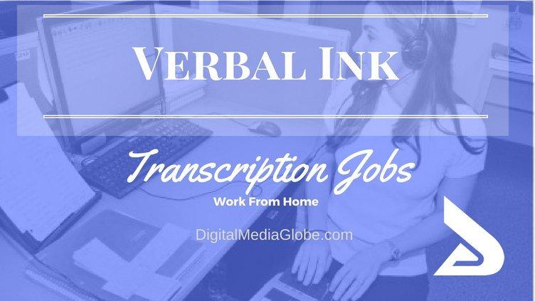 Verbal Ink Transcription Jobs - Verbal Ink Review