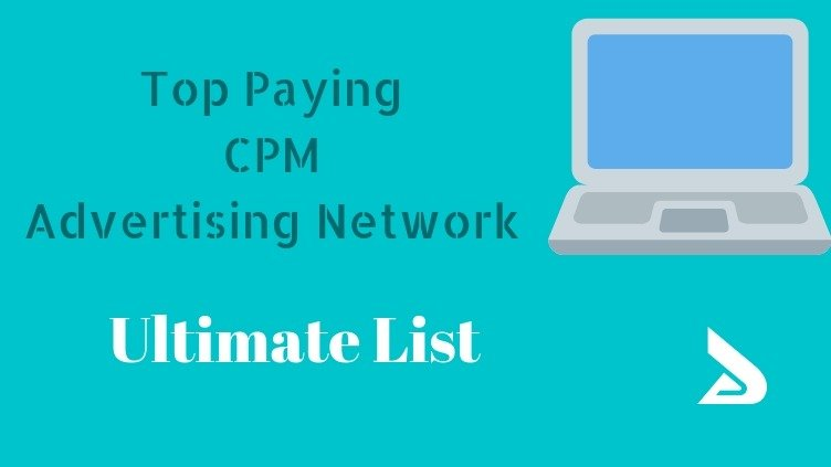 Top Paying CPM Advertising Network