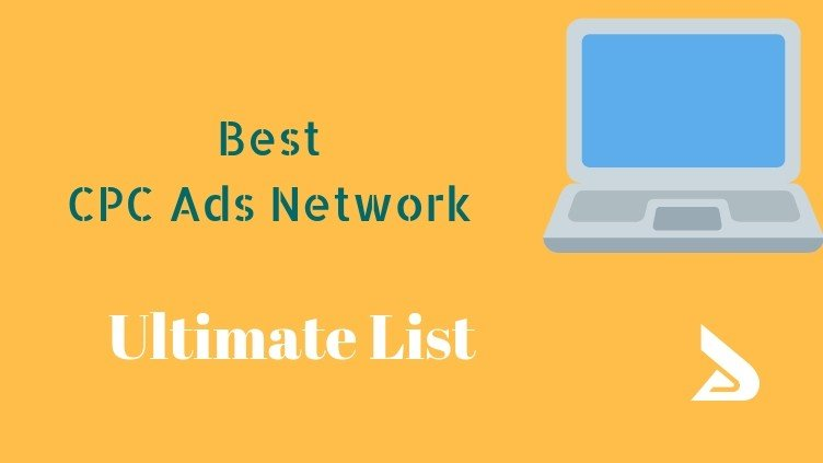 Best CPC Ad Networks for Publishers