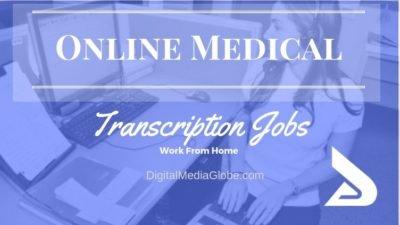 23 Best Online Medical Transcription Jobs – Ultimate Guide