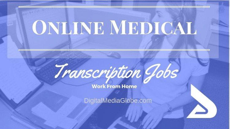 Best Online Medical Transcription Jobs
