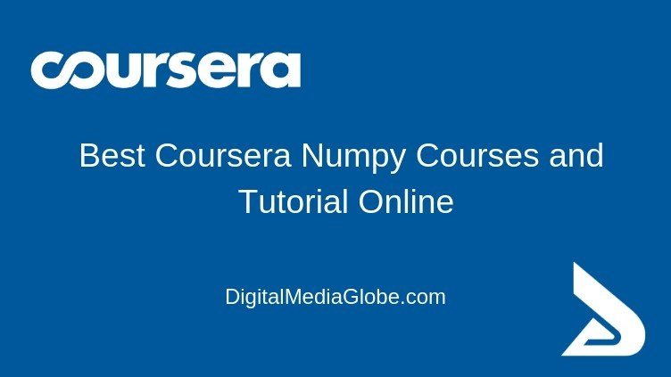 Best Coursera Numpy Courses and Tutorial Online