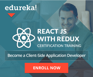 Edureka ReactJS-with-Redux-Certification-Training