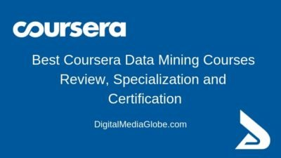 Best Coursera Data Mining Courses Review, Specialization and Certification