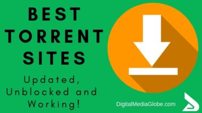 Most Popular and Best Torrent Sites [Updated, Unblocked and Working!]