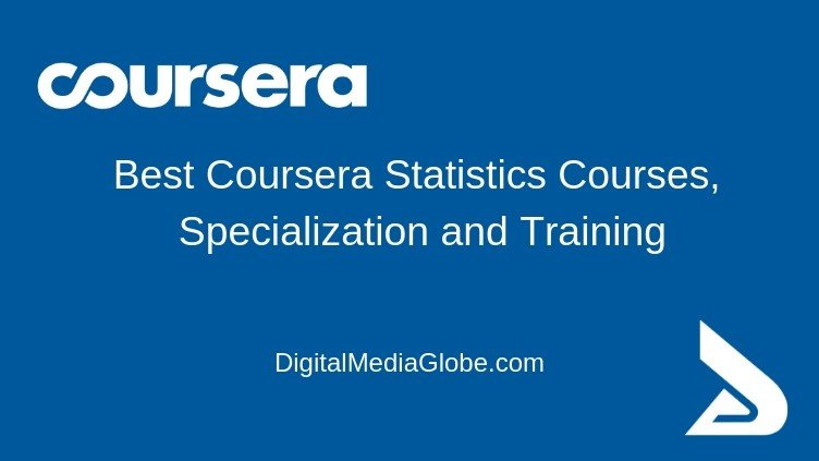 Best Coursera Statistics Courses, Specialization and Training