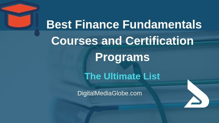 Best Finance Fundamentals Courses and Certification Programs