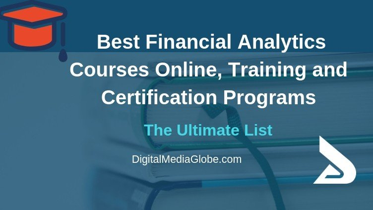 Best Financial Analytics Courses Online, Training and Certification Programs
