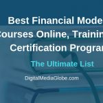 Best Financial Modeling Courses - Training Programs You Must Enroll
