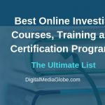 Best Online Investing Courses, Training Program and Certification