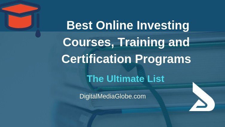 Best Online Investing Courses, Training and Certification Programs