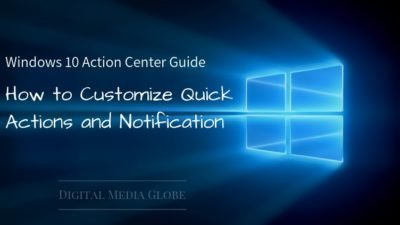 Windows 10 Action Center Guide: How to Customize Quick Actions and Notifications