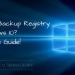 How to Backup Registry in Windows 10? Complete Guide!