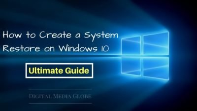 How to Create a System Restore on Windows 10: Ultimate Guide