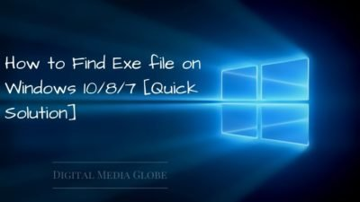 How to Find Exe file on Windows 10/8/7 [Quick Solution]