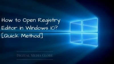 How to Open Registry Editor in Windows 10 [Quick Method]