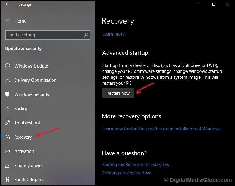 Recovery Advanced startup Restart now Windows 10