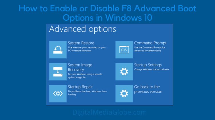 How to Enable or Disable F8 Advanced Boot Options in Windows 10 1