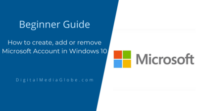 How to create, add or remove Microsoft Account in Windows 10