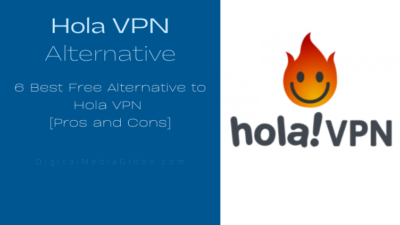 6 Best Free Alternative to Hola VPN [Pros and Cons]