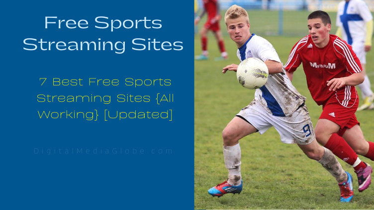 7 Best Free Sports Streaming Sites All Working Updated
