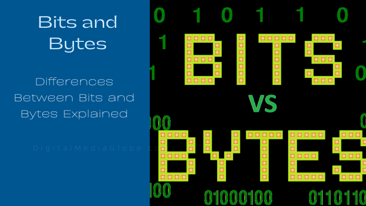 Differences Between Bits and Bytes Explained