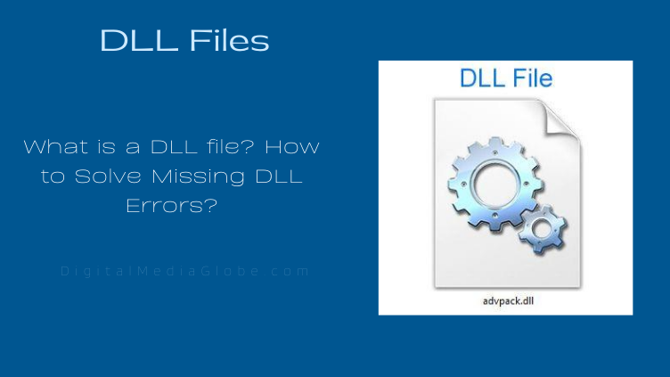 What is a DLL file How to Solve Missing DLL Errors