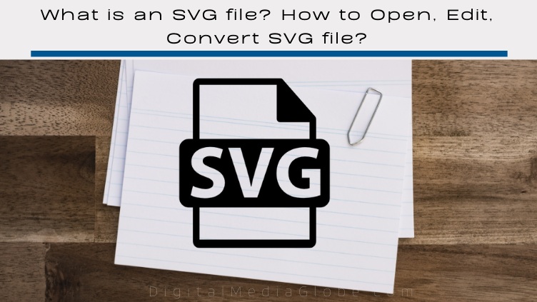 What is an SVG file How to Open Edit Convert SVG file